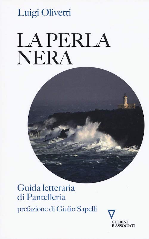 La perla nera. Guida letteraria di Pantelleria